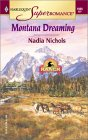 Montana Dreaming (Home On The Ranch) (Harlequin Superromance No. 1085)