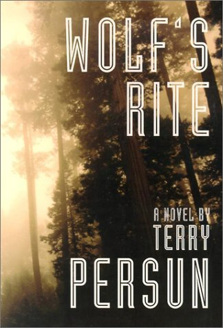 Wolf's Rite by Terry Persun