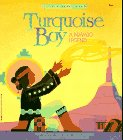 Turquoise Boy: A Navajo Legend (Native American Legends)