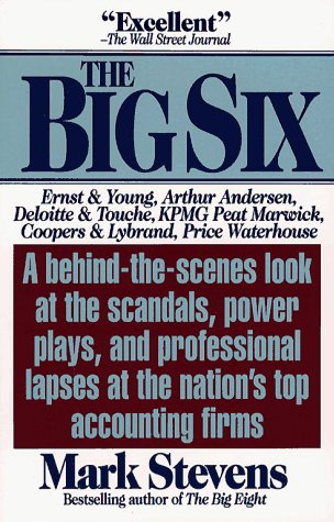 The Big Six: The Selling Out of America's Top Accounting Firms