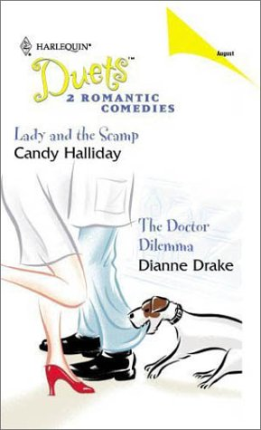 Lady and the Scamp / The Doctor Dilemma (Harlequin Duets, #58)