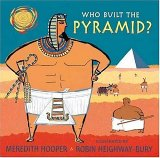 Who Built the Pyramid?