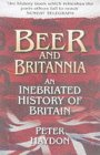 Beer And Britannia: An Inebriated History Of Britain