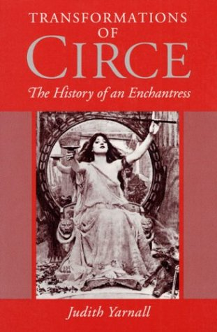 Transformations of Circe: The History of an Enchantress