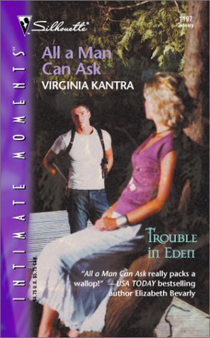 All a Man Can Ask (Trouble in Eden, #2)