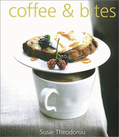 Coffee And Bites by Susie Theodorou