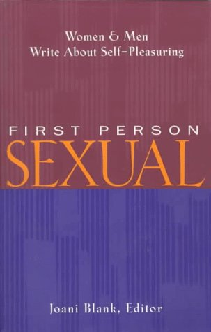 First Person Sexual by Joani Blank