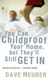 You Can Childproof Your Home, But They'll Still Get In