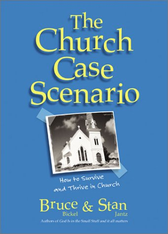 The Church Case Scenario: How To Survive And Thrive In Church