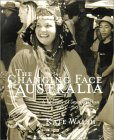 The Changing Face Of Australia: A Century Of Immigration 1901 2000