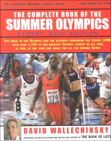 Complete Book of the Summer Olympics by David Wallechinsky
