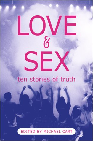 Love & Sex by Michael Cart