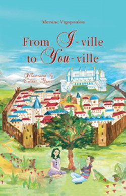 From I Ville To You Ville by Mersine Vigopoulou