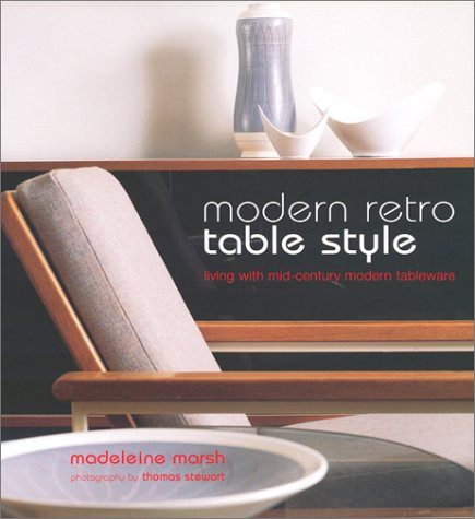 Modern Retro Table Style: Living With Mid Century Tableware