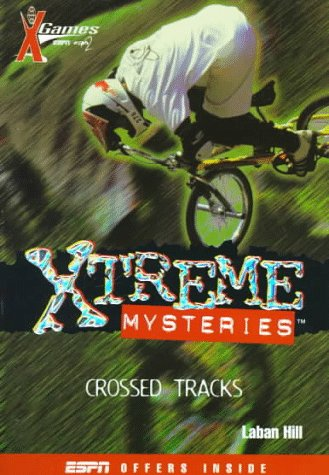 X Games Xtreme Mysteries: Crossed Tracks - Book #2