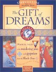 The Gift Of Dreams: A Storytelling Kit