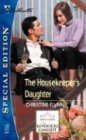 The Housekeeper's Daughter (Silhouette Special Edition, No 1612)