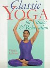 Classic Yoga For Fitness & Relaxation