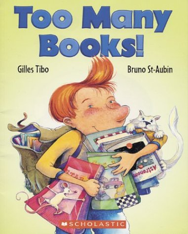 Too Many Books! by Gilles Tibo