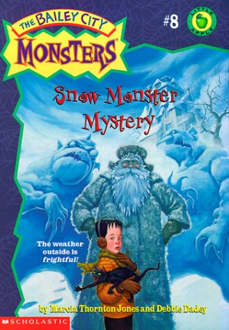 Snow Monster Mystery (The Bailey City Monsters, #8)