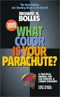 What Color Is Your Parachute 2002: A Practical Manual for Job-Hunters & Career-Changers (What Color Is Your Parachute)