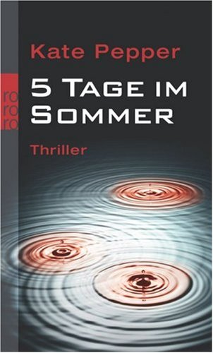 5 Tage im Sommer by Kate Pepper