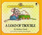 A Load of Trouble