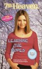 Learning the Ropes (7th Heaven, #12)