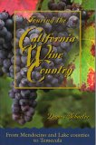 Touring The California Wine Country
