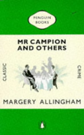 Mr Campion and Others by Margery Allingham