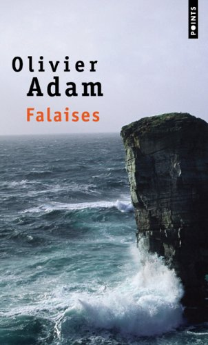 Falaises by Olivier Adam