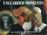 Unguarded Moments: Behind the Scenes Photography of President Ronald Reagan