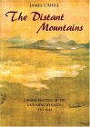 Distant Mountains: Chinese Painting Of The Late Ming Dynasty, 1570-1644 (History of Later Chinese Painting, 1279-1950)