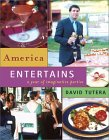America Entertains: A Year of Imaginative Parties
