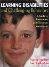 Learning Disabilities and Challenging Behaviors: A Guide to Intervention and Classroom Management
