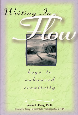 Writing in Flow by Susan K. Perry
