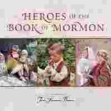 Heroes of the Book of Mormon Board Book