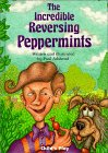 The Incredible Reversing Peppermints