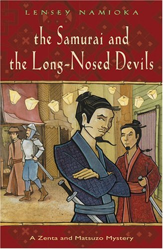 The Samurai and the Long-Nosed Devils (Zenta and Matsuzo Mystery #1)