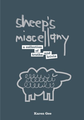 Sheep's Miscellany: A Collection Of Truths And Trivia