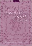 The American South: A History, Volume I