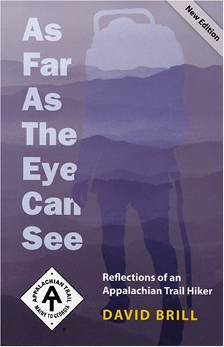 As Far as the Eye Can See: Reflections of an Appalachian Trail Hiker