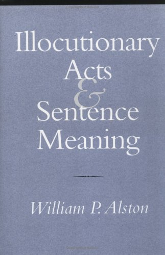 Illocutionary Acts and Sentence Meaning