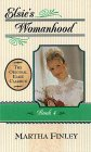 Elsie's Womanhood (The Original Elsie Classics, #4)