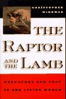 The Raptor And The Lamb: Predators And Prey In The Living World