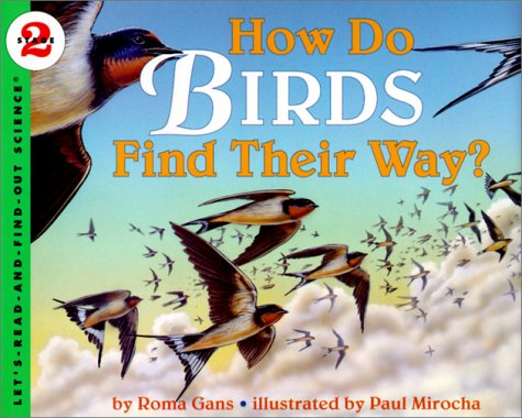 How Do Birds Find Their Way? (Let's-Read-and-Find-Out Science, Stage 1)