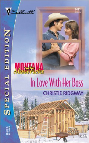 In Love With Her Boss (Montana Mavericks) (Silhouette Special Edition, No. 1441)