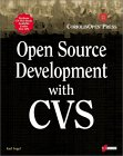 Open Source Development with CVS: Learn How to Work With Open Source Software