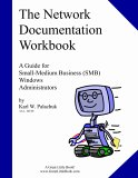 The Network Documentation Workbook   Consultant Edition