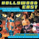 Hollywood East: Hong Kong Movies and the People Who Made Them